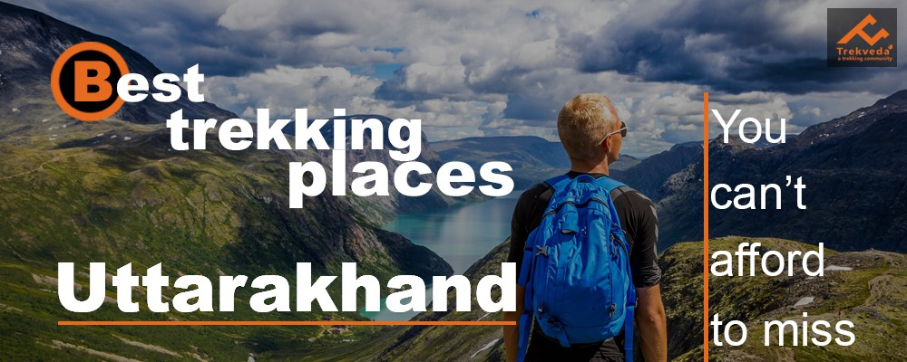 Best Trekking Places in Uttarakhand