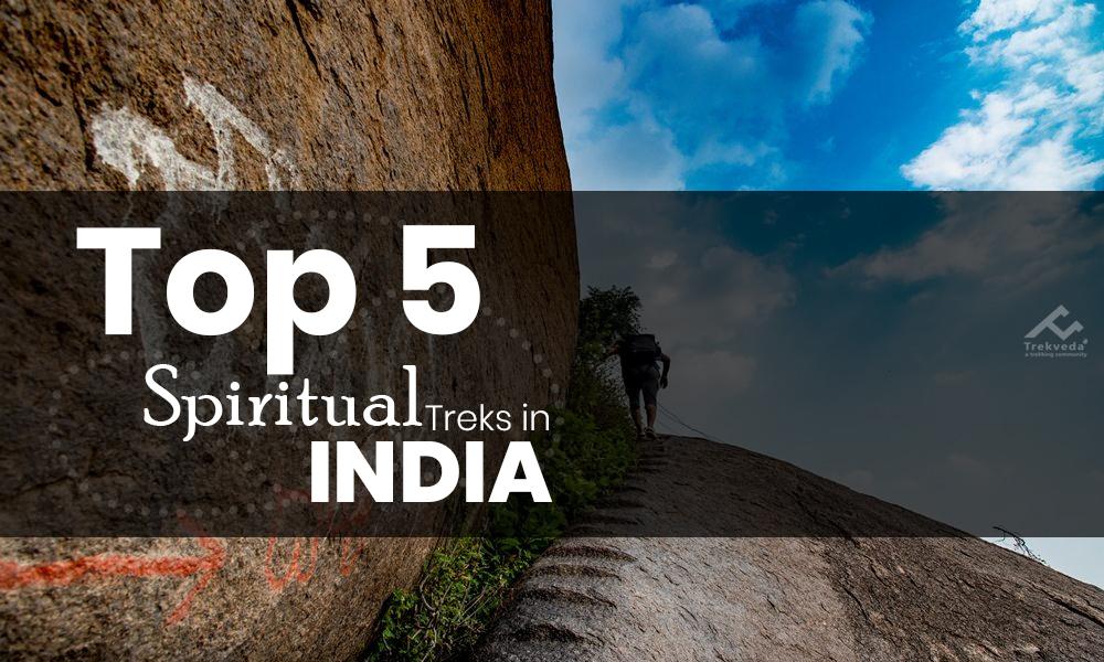 Top 5 Spiritual Treks in India
