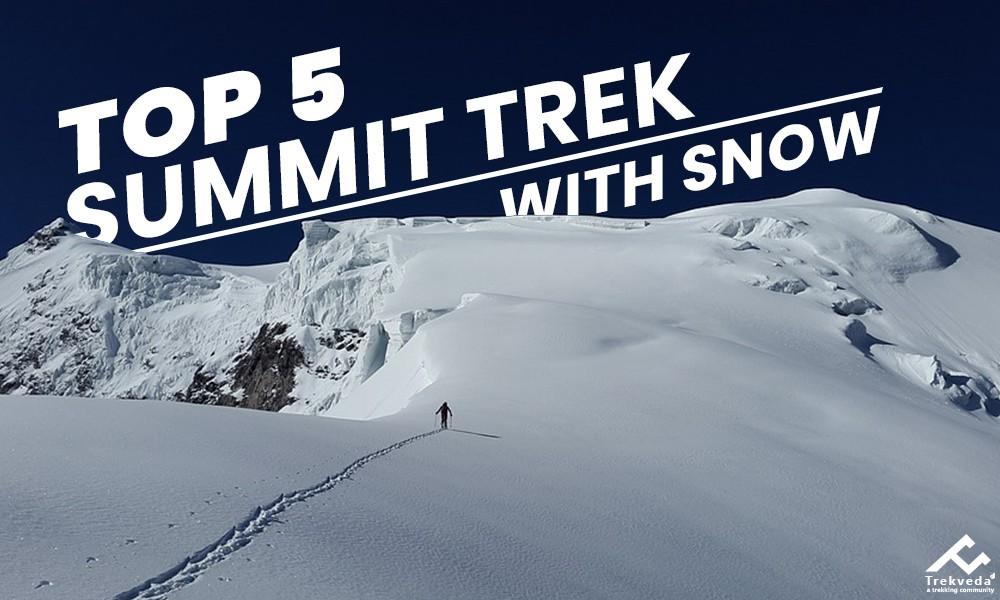Top 5 Summit Treks With Snow
