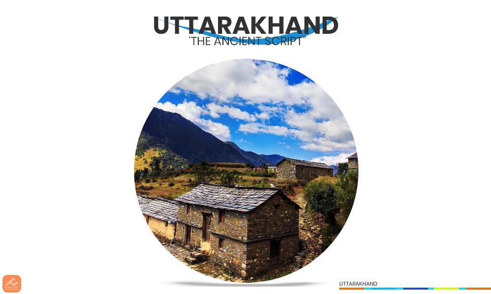 "Uttarakhand ""The Ancient Script"""