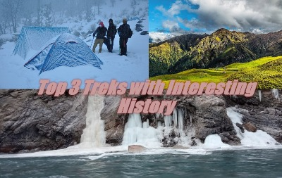 Top 3 Treks with Interesting History
