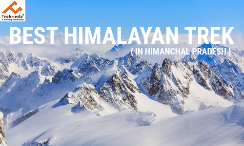 Best Himalayan Treks in Himachal Pradesh in 2020