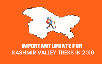 Important Update For: Kashmir Valley Treks in 2019