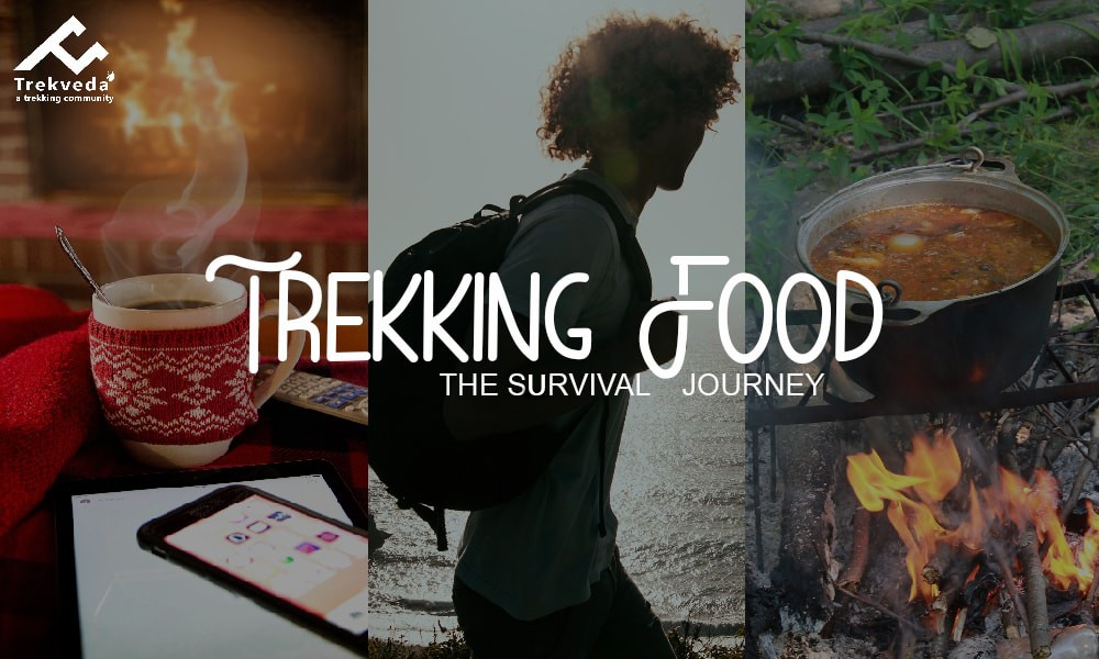 Trekking Food : The Servival Journey