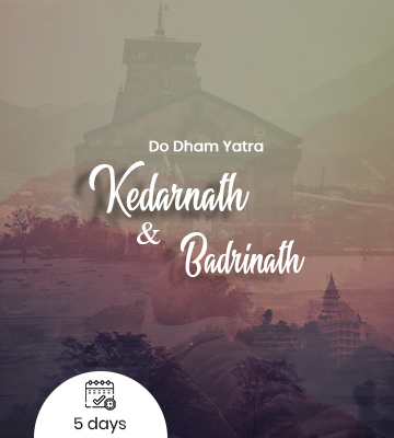 Kedarnath and Badrinath