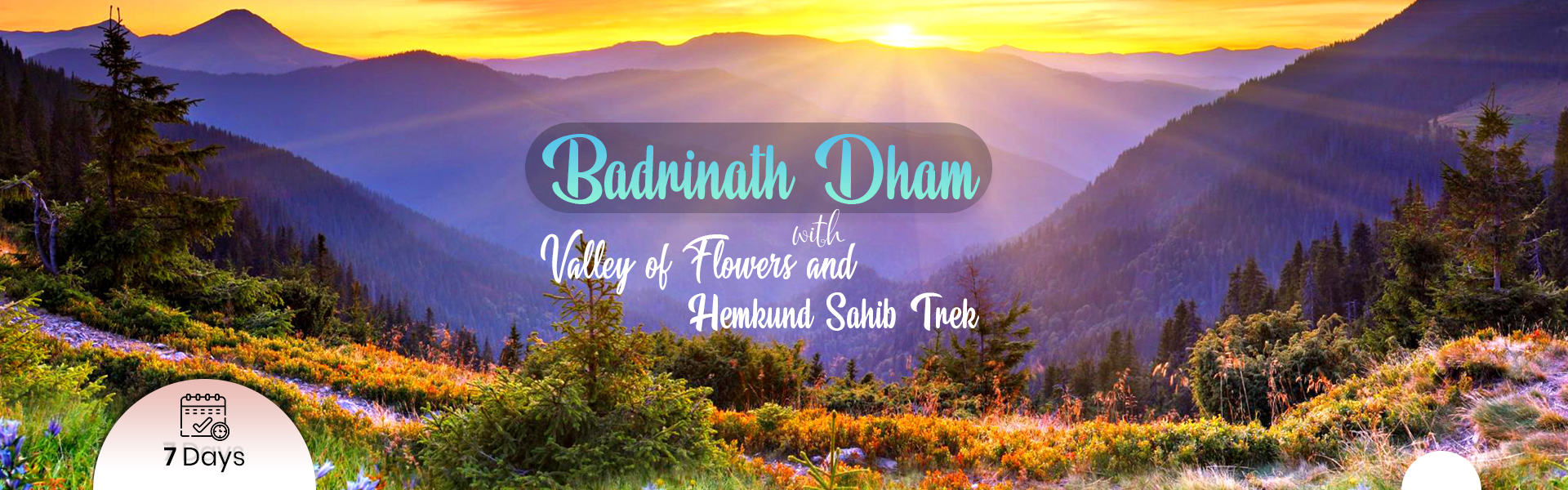 Badrinath dham with valley of Flowers and Hemkund Sahib